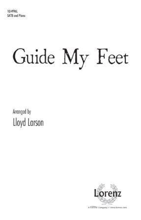 Guide My Feet SATB - Arr. Lloyd Larson