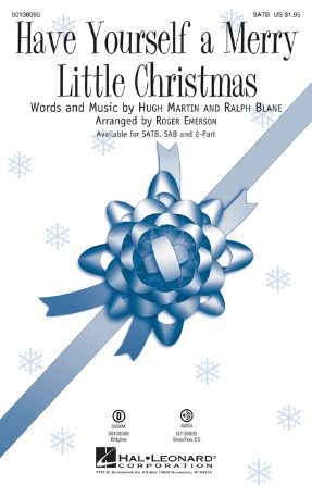 Have Yourself a Merry Little Christmas SATB - arr. Roger Emerson
