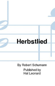 Herbstlied SATB - Robert Schumann, arr. William D. Hall