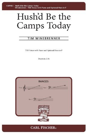 Hush'd Be The Camps Today TBB - Tim Winebrenner