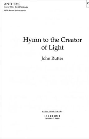 Hymn to the Creator of Light (The Gift of Love) SATB - John Rutter