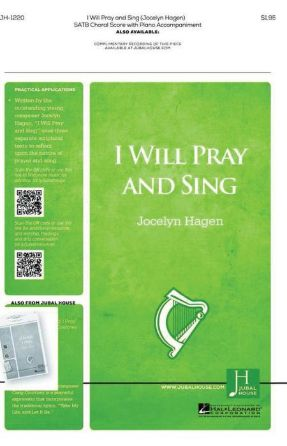 I Will Pray And Sing SATB - Jocelyn Hagen