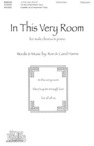 In This Very Room TTBB - Ron and Carol Harris