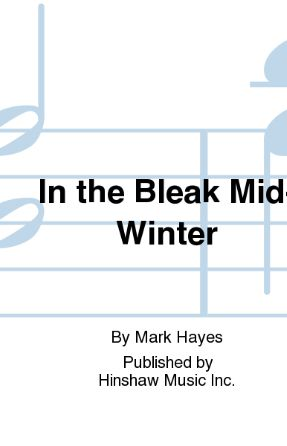 In The Bleak Midwinter SATB - Arr. Mark Hayes