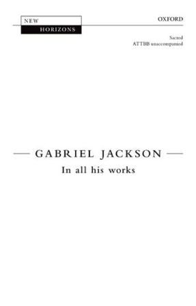 In all his works ATTBB - Gabriel Jackson