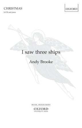 I Saw Three Ships SATB - Arr. Andy Brooke