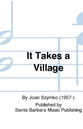 It Take A Village SSAA - Joan Szymko