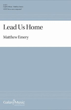 Lead Us Home SATB - Matthew Emery