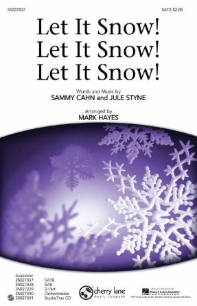 Let it Snow! Let it Snow! Let it Snow! SATB - arr. Mark Hayes
