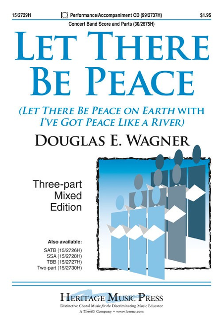 Let There Be Peace 3-Part Mixed - Arr. Douglas E. Wagner