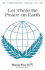 Let There Be Peace On Earth SATB - Arr. Hawley Ades
