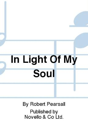 Light of My Soul SATB - Robert Lucas Pearsall