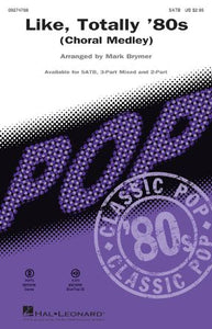 Like, Totally '80s SATB - Arr. Mark Brymer