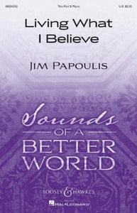 Living What I Believe 2-Part - Jim Papoulis