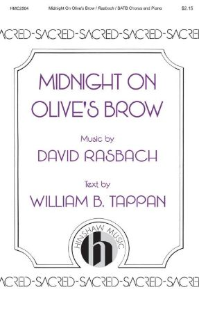 Midnight On Olive's Brow SATB - David Rasbach