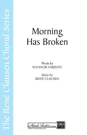 Morning Has Broken SSA - René Clausen
