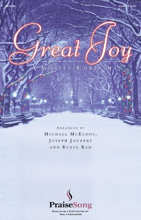 O Holy Night (Great Joy) SATB - McElroy, Joubert, And Red