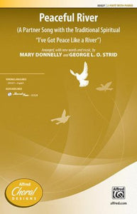 Peaceful River 2-Part - Arr. Mary Donnelly & George L.O. Strid