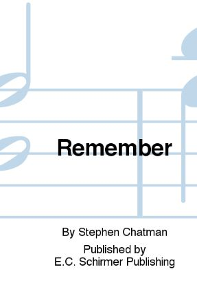 Remember (Two Rossetti Songs) SATB - Stephen Chatman