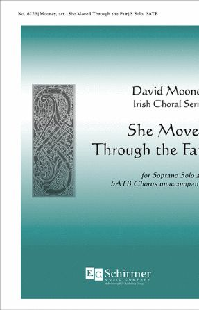 She Moved Through The Fair SATB - Arr. David Mooney