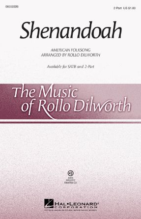 Shenandoah 2-Part - Arr. Rollo Dilworth
