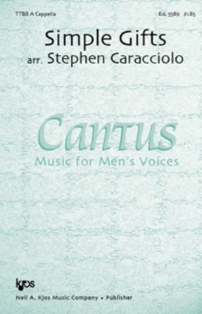 Simple Gifts TTBB - Arr. Stephen Caracciolo
