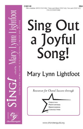 Sing OUt A Joyful Song! SSA - Mary Lynn Lightfoot