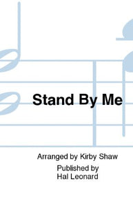 Stand By Me (With Lean On Me) SAB - Arr. Kirby Shaw