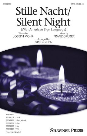 Stille Nacht Silent Night SATB - Arr. Greg Gilpin