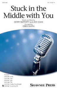 Stuck In The Middle With You TTB - Arr. Greg Gilpin