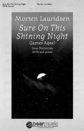 Sure On This Shining Night - Morten Lauridsen