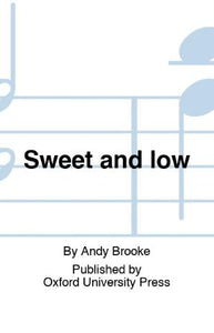 Sweet And Low SAB - Andy Brooke