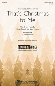 That's Christmas to Me 2-Part - Arr. Audrey Snyder