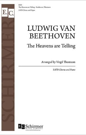 The Heavens Are Telling SATB - Beethoven, Arr. Virgil Thomson