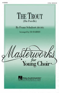 The Trout 2-part - Franz Schubert, Arr. Ed Harris