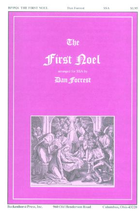 The First Noel SSA - Arr. Dan Forrest