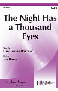 The Night Has a Thousand Eyes SATB - Jean Berger