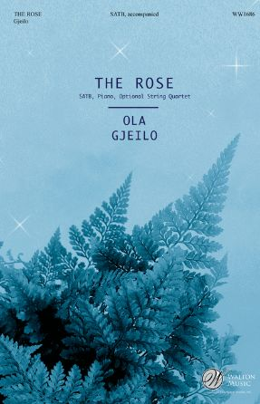 The Rose SATB - Ola Gjeilo