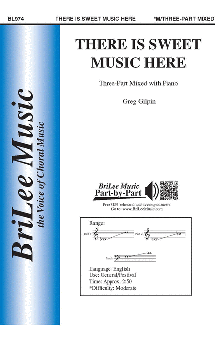 There Is Sweet Music Here 3-Part Mixed - Greg Gilpin