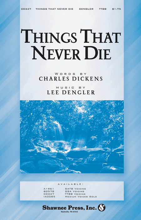 Things That Never Die TTBB - Lee Dengler