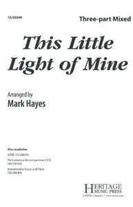 This Little Light Of Mine 3-Part Mixed - Arr. Mark Hayes