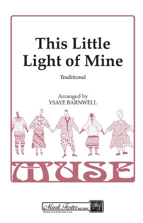 This Little Light Of Mine SSAA - Arr. Ysaye Barnwell