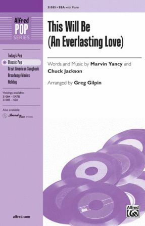 This Will Be (An Everlasting Love) SSA - Arr. Greg Gilpin