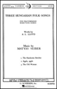 Three Hungarian Folk-Songs SATB - Matyas Seiber