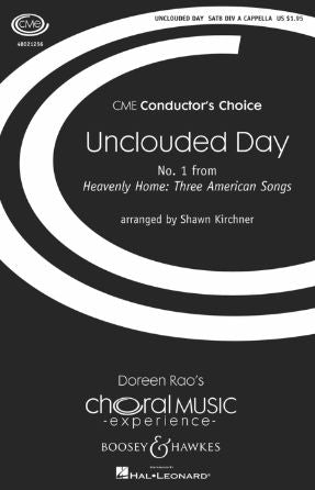 Unclouded Day TTBB - Arr. Shawn Kirchner