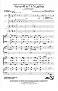 We're All In This Together SATB - arr. Alan Billingsley