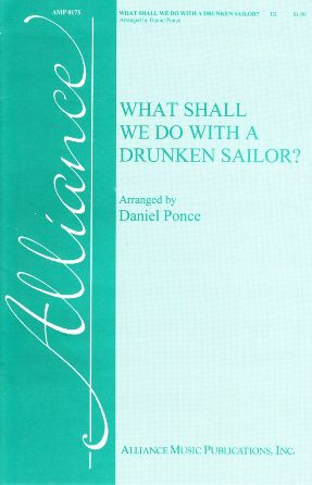 What Shall We Do With A Drunken Sailor TB - Arr Daniel Ponce