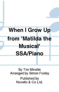 When I Grow Up SSA - Arr. Simon Foxley