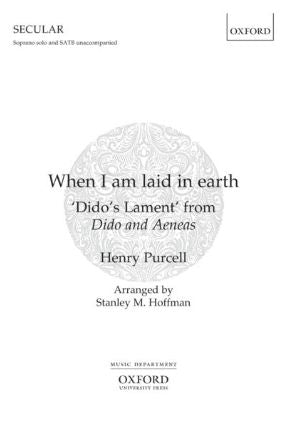 When I am laid in earth SATB - Henry Purcell, Arr. Stanley M. Hoffman