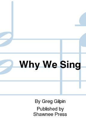 Why We Sing TTBB - Greg Gilpin